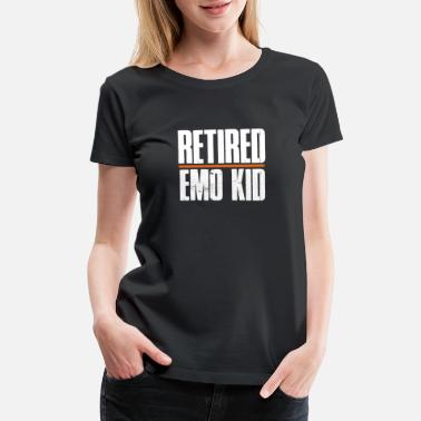 Kid Retired Emo Kid T Shirt Funny Emo Shirts - Women's Premium T-Shirt