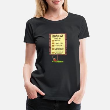 Mowing The Lawn Lawn Mowing - Women's Premium T-Shirt