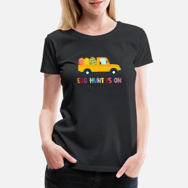 Hunters Egg Hunt Is On Truck Happy Easter Gift - Women's Premium T-Shirt