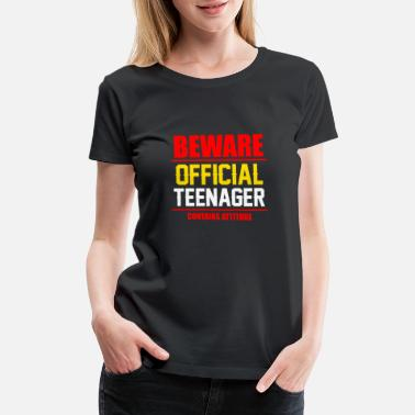 Thirteen Official Teenager Funny Gift Shirt - Women's Premium T-Shirt