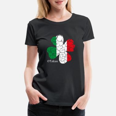 Irish And Italian O'Talian - Women's Premium T-Shirt