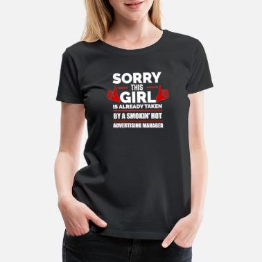 Taken Couple Sorry Girl Already taken by hot Advertising - Women's Premium T-Shirt