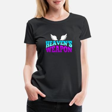 Angels Wings Heaven's Weapon Gift - Women's Premium T-Shirt