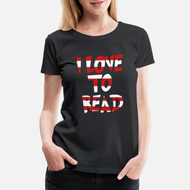 Dr Seuss I Love to Read Teachers T-Shirts - Women's Premium T-Shirt