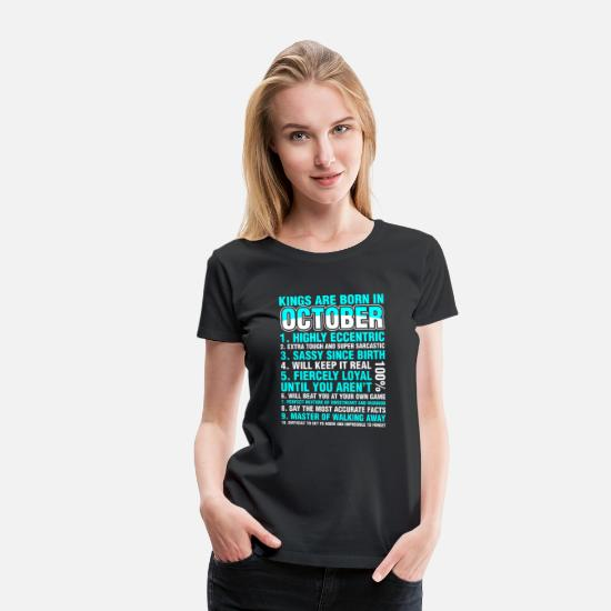 October T-Shirts - Kings Are Born In October - Women's Premium T-Shirt black