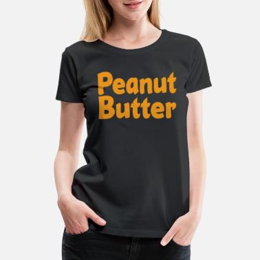 Jelly peanut butter and jelly halloween costume shirt - Women's Premium T-Shirt
