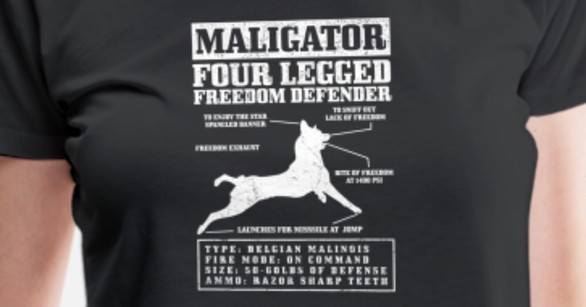 aa10f27d Maligator Freedom Defender Belgian Malinois Tee Women's Premium T-Shirt |  Spreadshirt