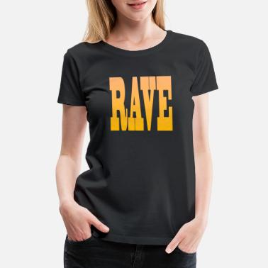 Calvinism RAVE PARTY - Women's Premium T-Shirt