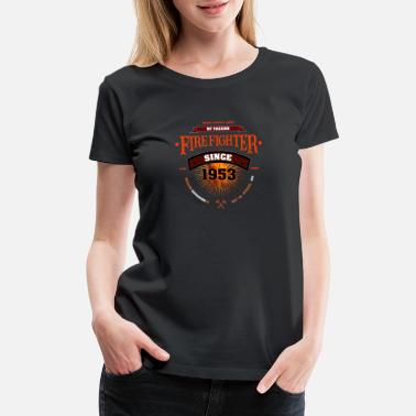 Fucking Stick Figure my passion since 1953 - firefighter - Women's Premium T-Shirt
