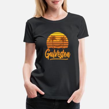 Galveston Texas Galveston,Texas Summer, Galveston Beach - Women's Premium T-Shirt