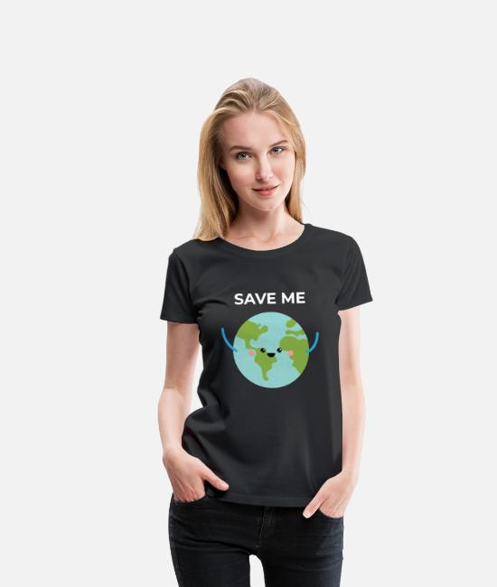 Save T-Shirts - Save Planet Earth - Women's Premium T-Shirt black