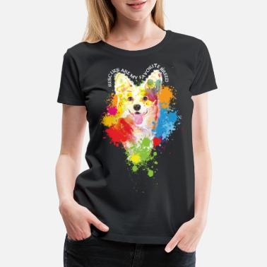 Spreadsmiles Rescues are my favorite breed - Women's Premium T-Shirt