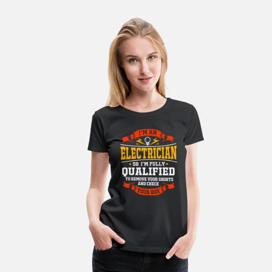 Electrical T-Shirts - Electrician Electrical Engineer Electricity Volt - Women's Premium T-Shirt black
