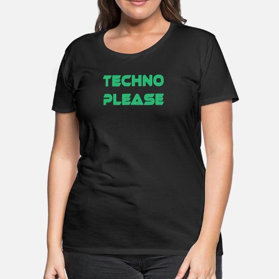 Techno Please Rave Music Dance Women's Premium T-Shirt | Spreadshirt