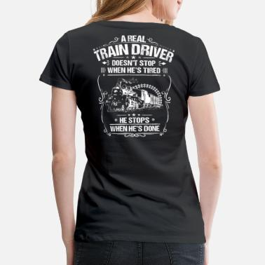 Locomotive Train Driver: Done - Locomotive Engineer (Gift) - Women's Premium T-Shirt