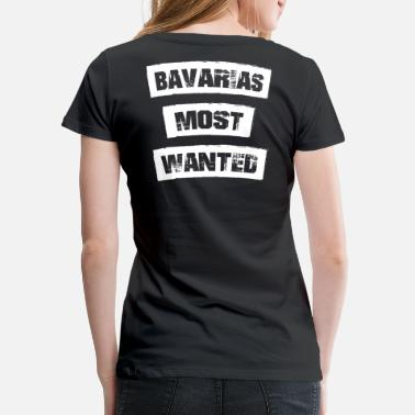 Weißbeer Bavarias most Wanted! Funny! - Women's Premium T-Shirt