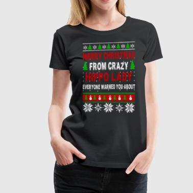 Merry Christmas From Crazy Hippo Lady - Women's Premium T-Shirt