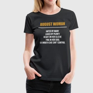 August woman hated by many - Women's Premium T-Shirt