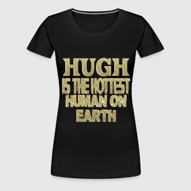 Hugh - Women's Premium T-Shirt