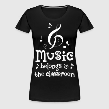 School Music Program Classroom Support - Women's Premium T-Shirt
