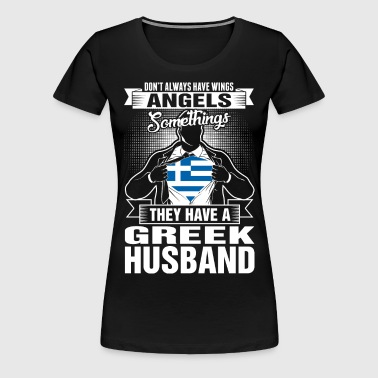 They Have A Greek Husband - Women's Premium T-Shirt