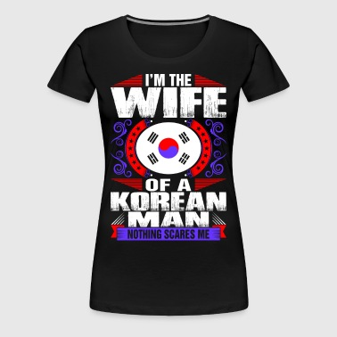 Im Korean Man Wife - Women's Premium T-Shirt