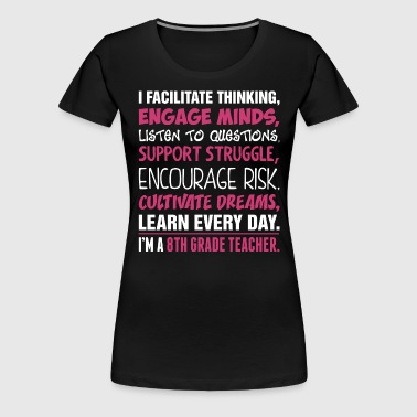 Im A 8th Grade Teacher - Women's Premium T-Shirt