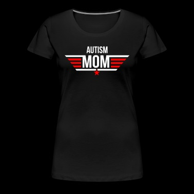 Autism Mother T Shirt - Women's Premium T-Shirt