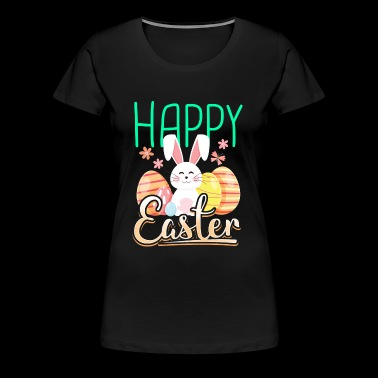 Happy Easter with rabbit bunny eggs gift - Women's Premium T-Shirt