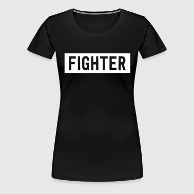 FIGHTER - Women's Premium T-Shirt