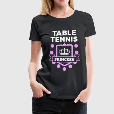 Table tennis - Table tennis princess! - Women's Premium T-Shirt