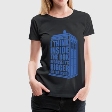 Think inside - Think inside - i think inside the - Women's Premium T-Shirt