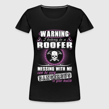 Roofer roofers roofers coffee shop  roofer - Women's Premium T-Shirt