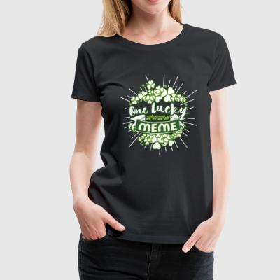 Meme - I'm one lucky Irish meme awesome t-shirt - Women's Premium T-Shirt