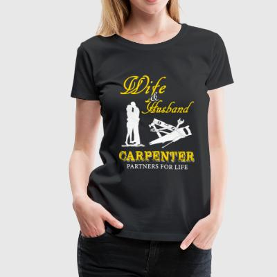 Carpenter - wife & husband carpenter partners fo - Women's Premium T-Shirt