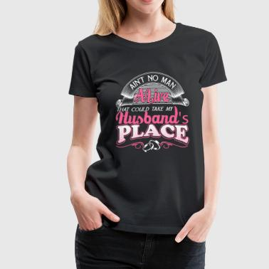 Husband - No man could take my husband's place - Women's Premium T-Shirt
