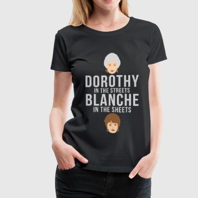 Golden girls T-shirt - Dorothy in the streets - Women's Premium T-Shirt
