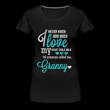 Granny - I never knew how much love my heart cou - Women's Premium T-Shirt