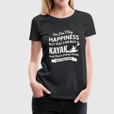 Kayak - Can't buy happiness but you can buy a k - Women's Premium T-Shirt