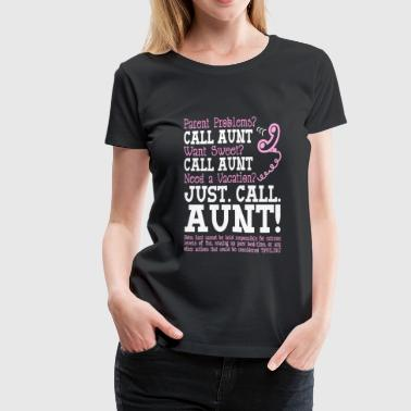 Aunt - Parent problems, want sweet need a vacati - Women's Premium T-Shirt