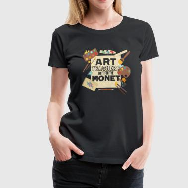 ART TEACHER SHIRT - Women's Premium T-Shirt