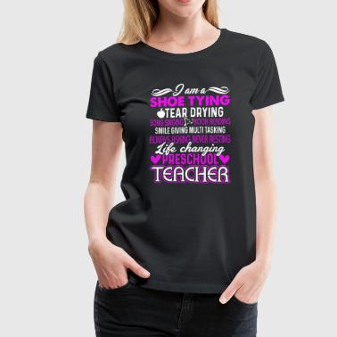 Preschool Teacher Shirt - Women's Premium T-Shirt