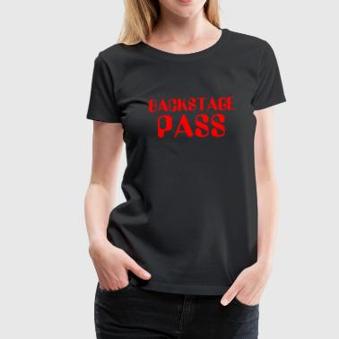 backstage pass - Women's Premium T-Shirt