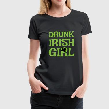 DRUNK IRISH GIRL - Women's Premium T-Shirt