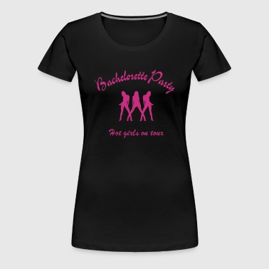 bachelorette party - Women's Premium T-Shirt