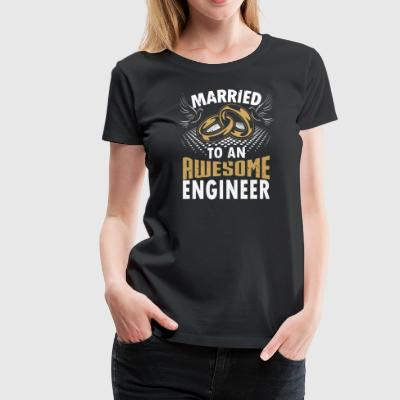 Married To An Awesome Engineer - Women's Premium T-Shirt