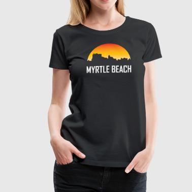 Myrtle Beach South Carolina Sunset Skyline - Women's Premium T-Shirt