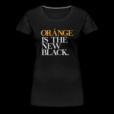 Orange CA Is The New Black - Women's Premium T-Shirt