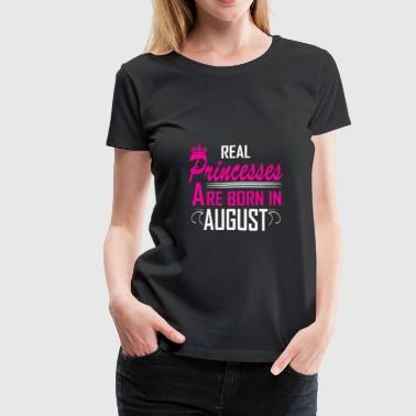 August - Birthday - Princess - EN - Women's Premium T-Shirt