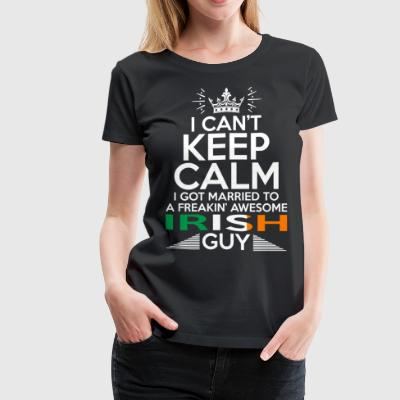 I Cant Keep Calm Awesome Irish Guy - Women's Premium T-Shirt